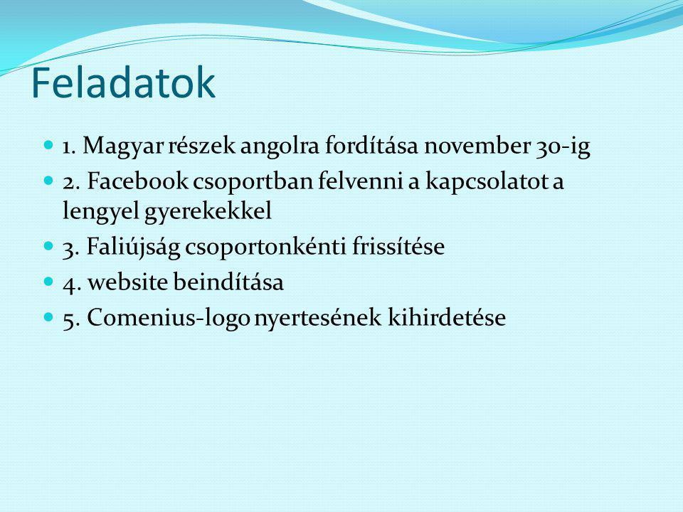Feladatok 1. Magyar részek angolra fordítása november 30-ig 2.