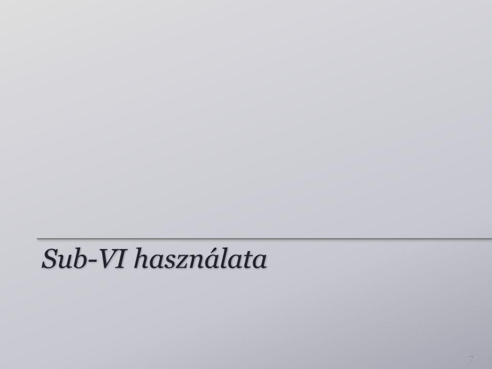 Sub-VISub-VI 8 Megfelel: alprogram, függvény Bármelyik VI-ból készíthető sub-VI – Megfelelő ikon kialakítása – Connector pane: terminálok hozzáférhetősége Megjegyzések: – Nincs rekurzív hívás – Több visszatérési érték is lehet