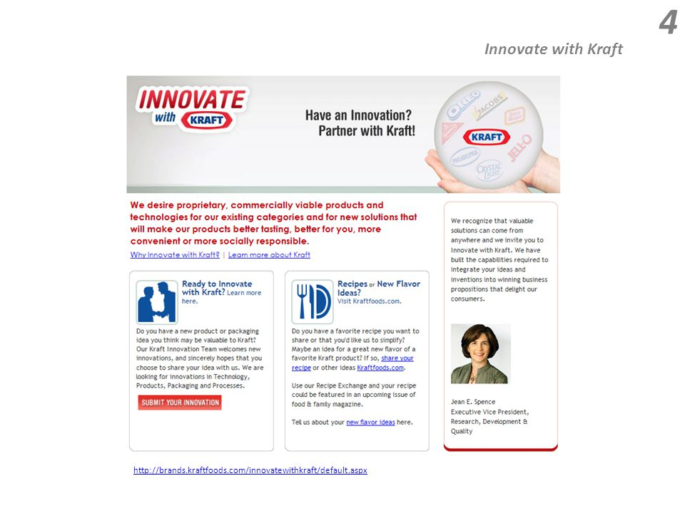 Innovate with Kraft 4 http://brands.kraftfoods.com/innovatewithkraft/default.aspx