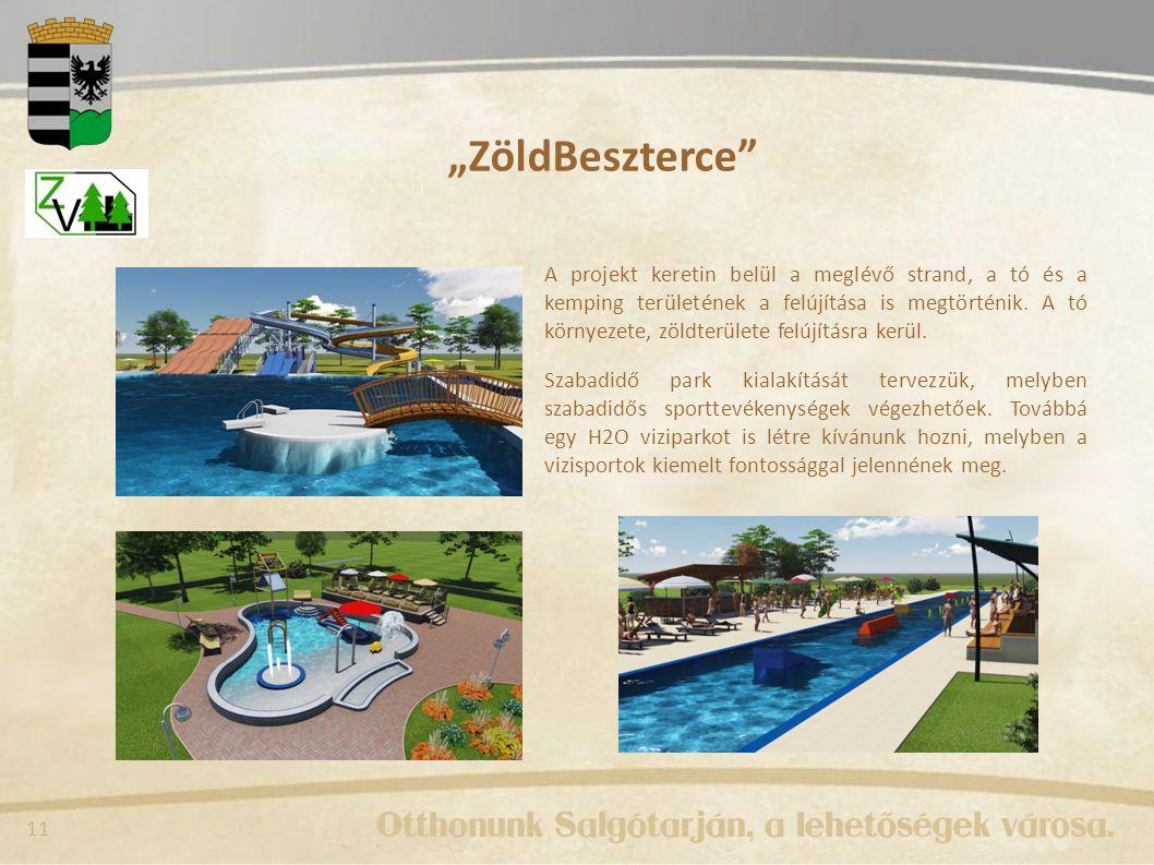 """11 """"ZöldBeszterce A projekt keretin belül a meglévő strand, a tó és a kemping területének a felújítása is megtörténik."""