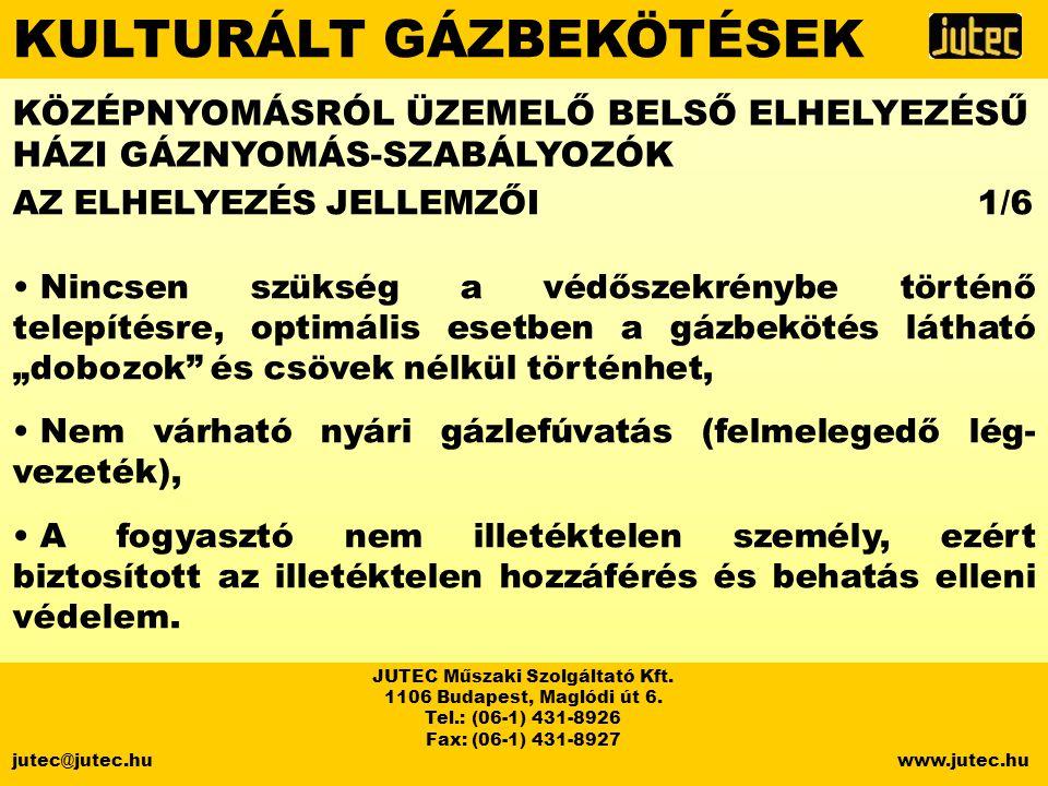 KULTURÁLT GÁZBEKÖTÉSEK JUTEC Műszaki Szolgáltató Kft.