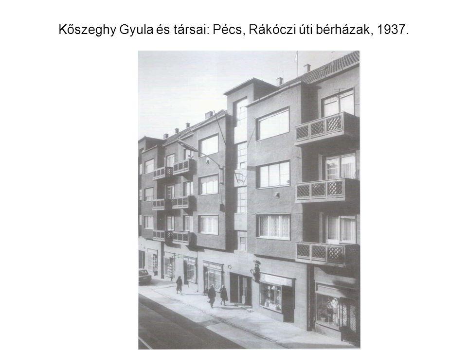 Kőszeghy Gyula és társai: Pécs, Rákóczi úti bérházak, 1937.