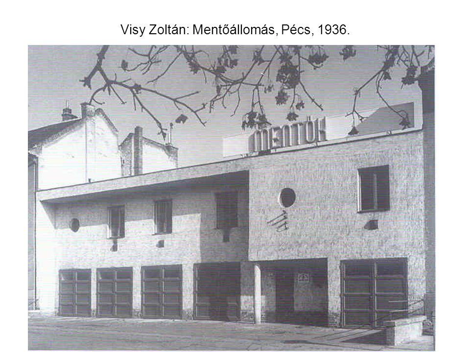 Visy Zoltán: Mentőállomás, Pécs, 1936.