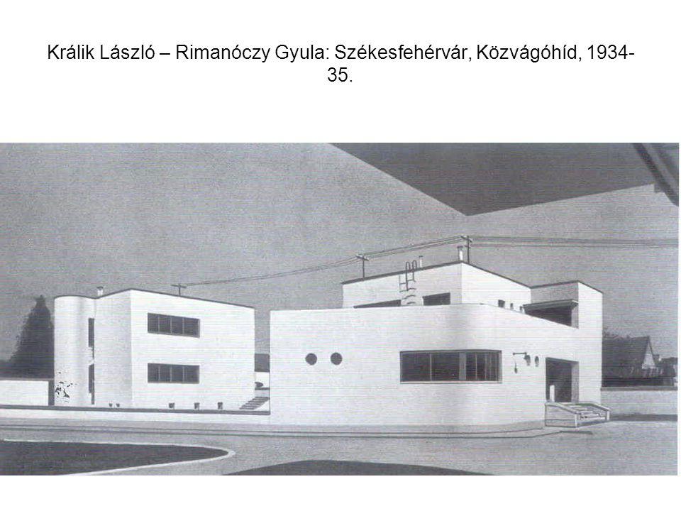 Králik László – Rimanóczy Gyula: Székesfehérvár, Közvágóhíd, 1934- 35.