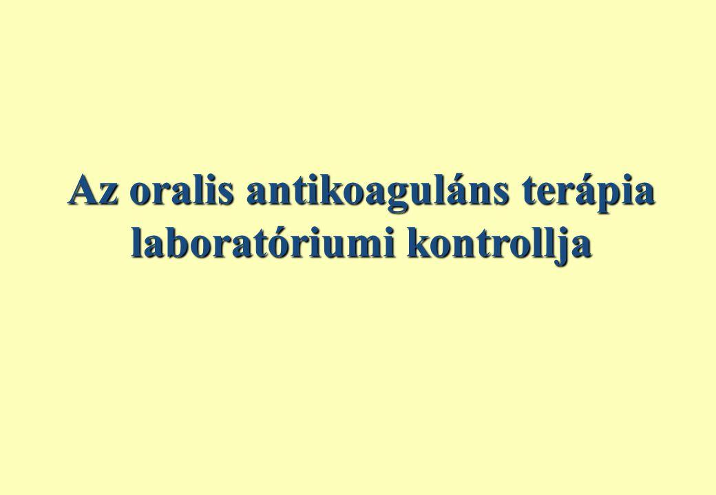 Az oralis antikoaguláns terápia laboratóriumi kontrollja