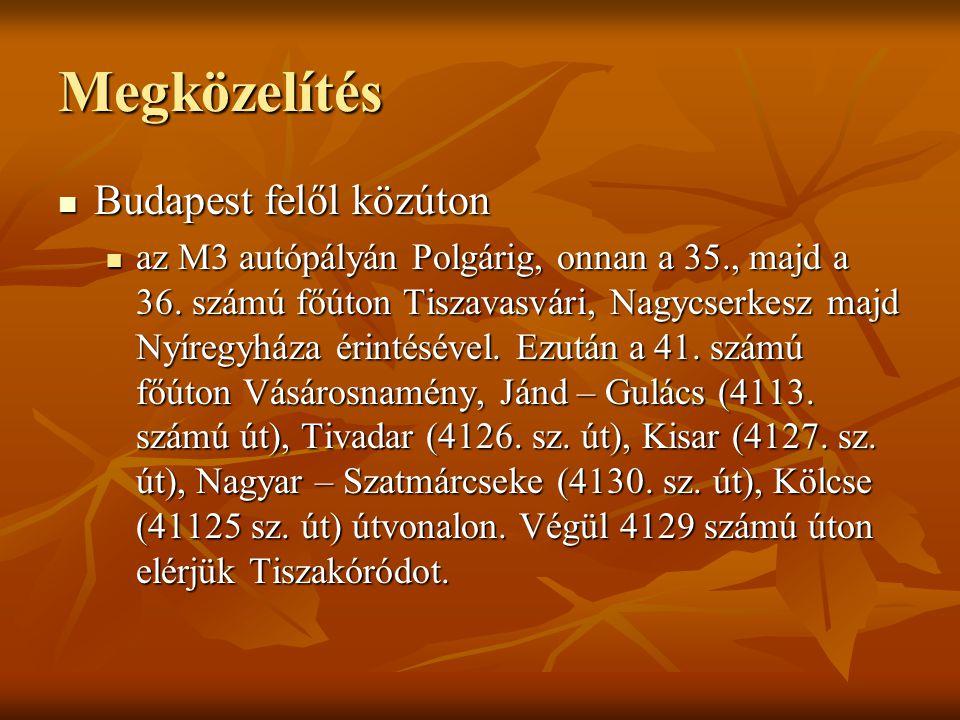 Nevének eredete Tiszakóród község nevét először 1344-ben említik Chorod formában, a magyar kóró szó -d vagy -gy képzős származéka.