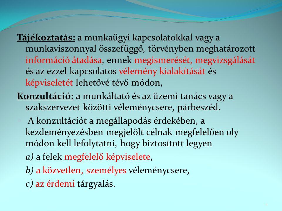Az egyenlő bánásmód követelményének megtartására és az esélyegyenlőség biztosítására irányuló intézkedés /Mt.