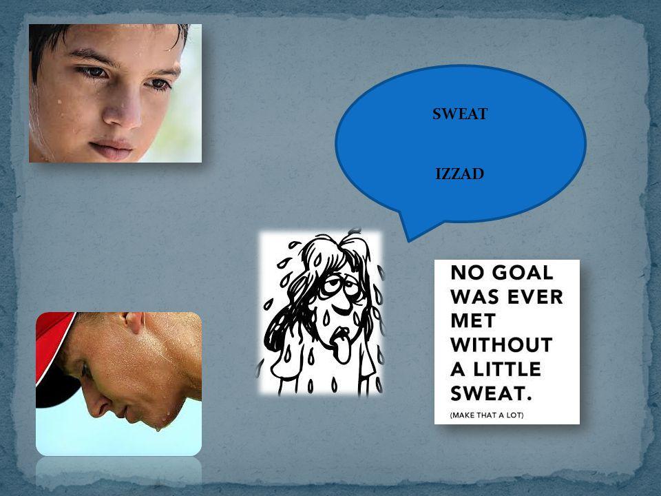 SWEAT IZZAD
