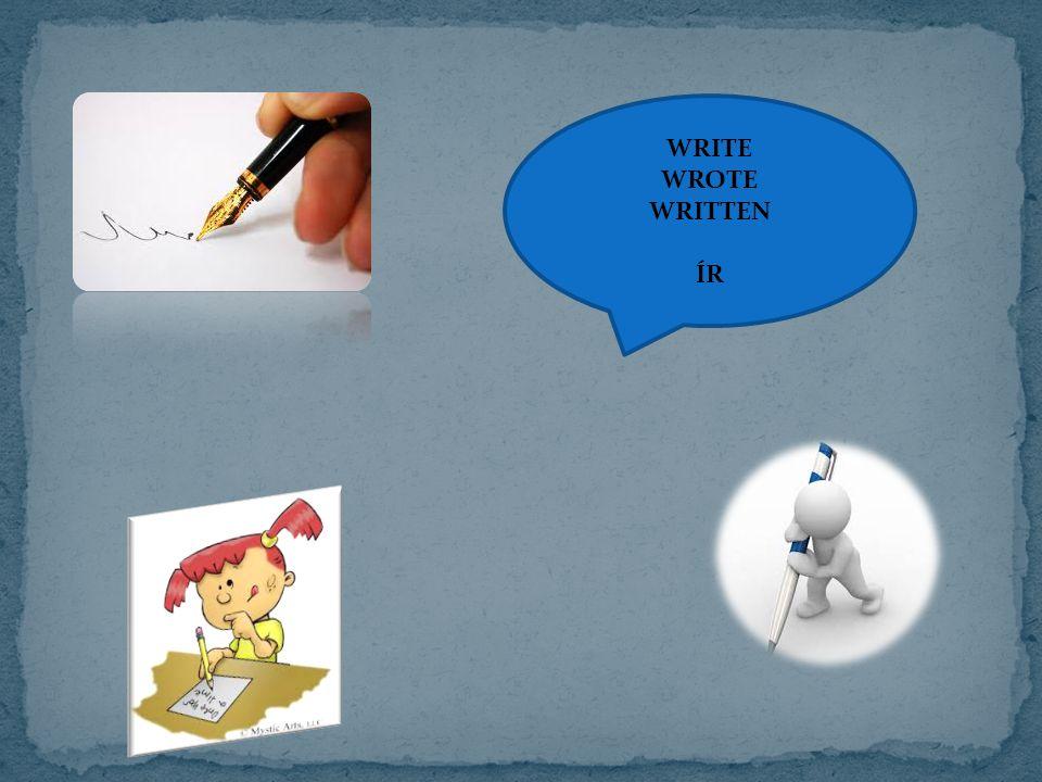 WRITE WROTE WRITTEN ÍR