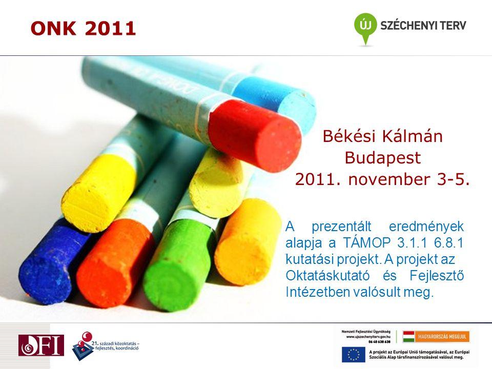ONK 2011 Békési Kálmán Budapest 2011. november 3-5.