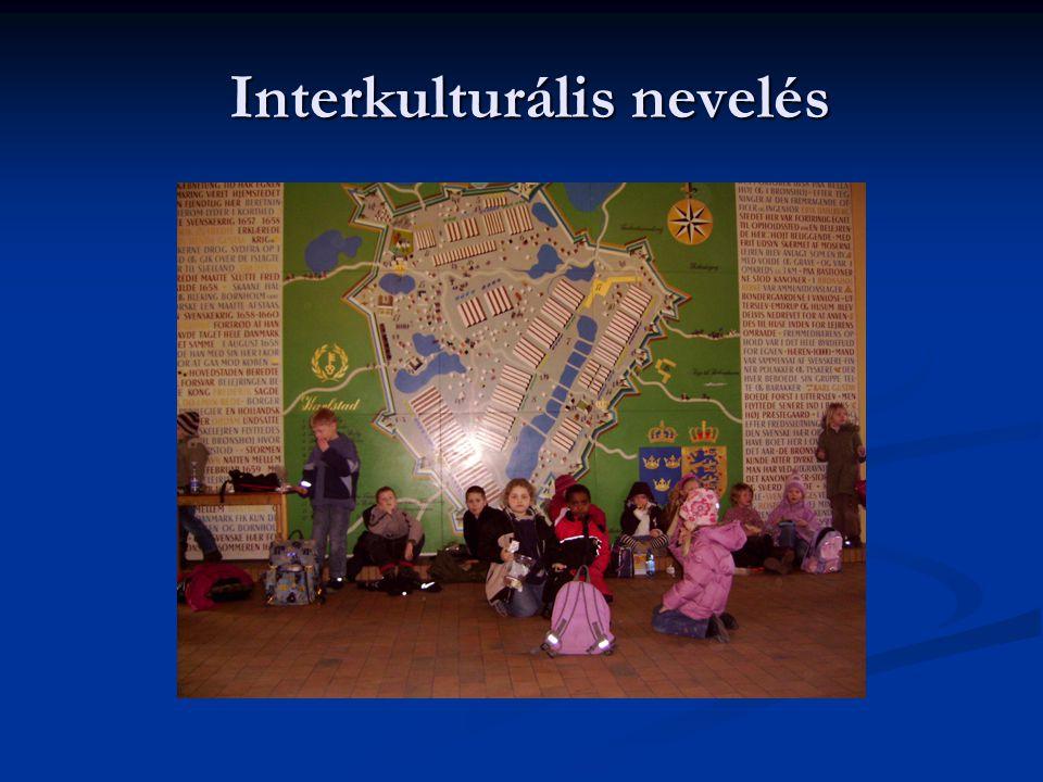 Interkulturális nevelés Interkulturális nevelés
