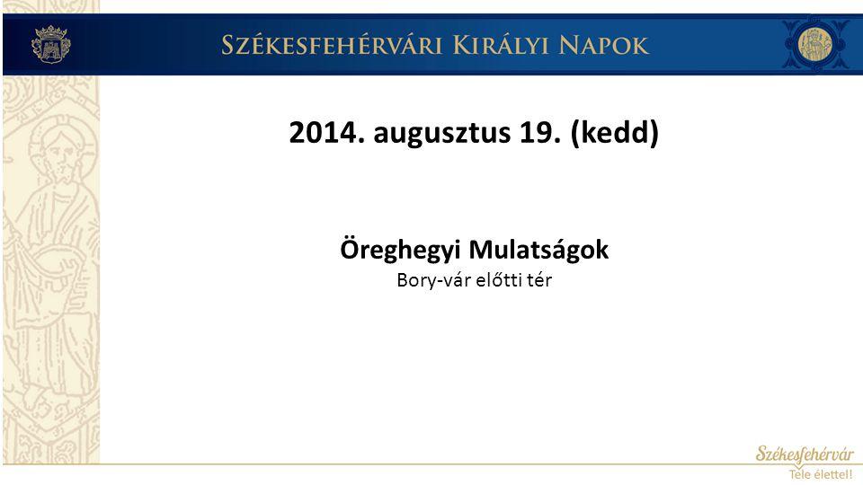 2014.augusztus 20.