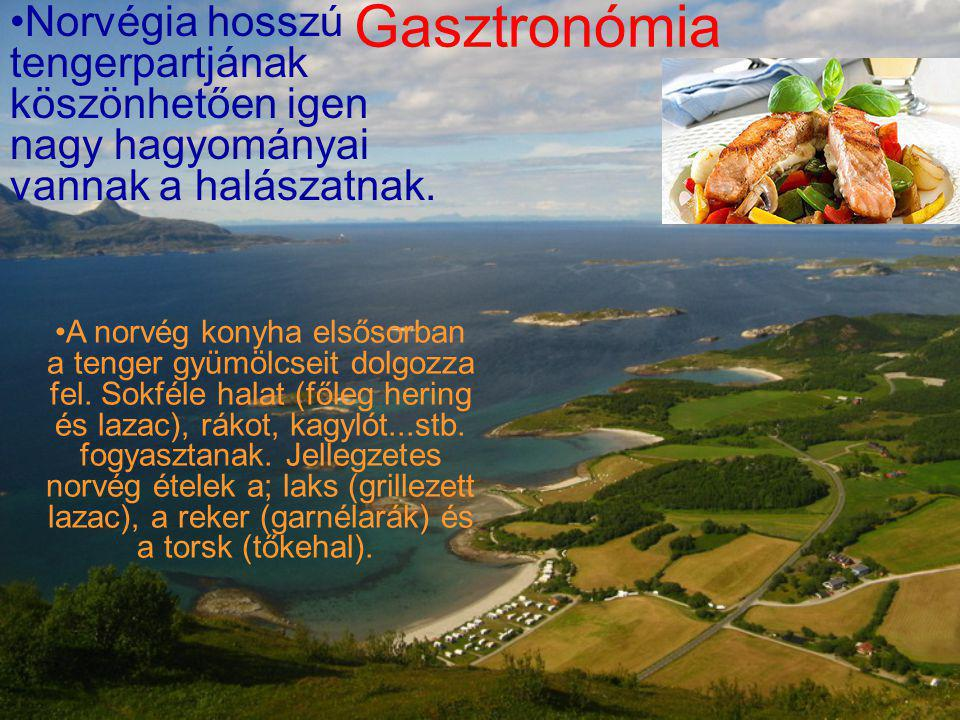Gasztronómia Norvégia hosszú tengerpartjának köszönhetően igen nagy hagyományai vannak a halászatnak. A norvég konyha elsősorban a tenger gyümölcseit