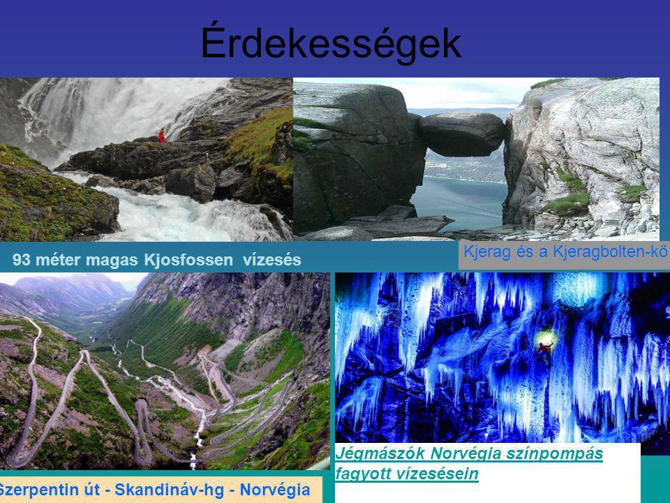 Érdekességek, 93 méter magas Kjosfossen vízesés Kjerag és a Kjeragbolten-kő Szerpentin út - Skandináv-hg - Norvégia Jégmászók Norvégia színpompás fagy