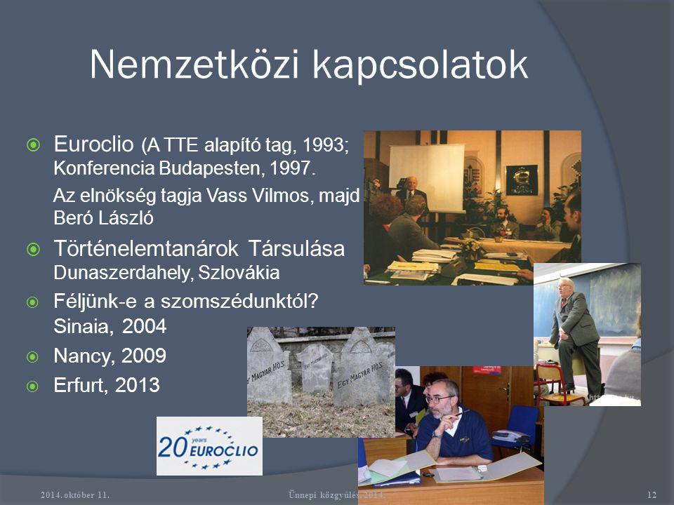 Versenyek  Történelmi családok és kastélyok Európában  A Nemzeti Emlékezet Program pályázatai  1956 Freedom Flighter /Szabadságharcos 2014. október