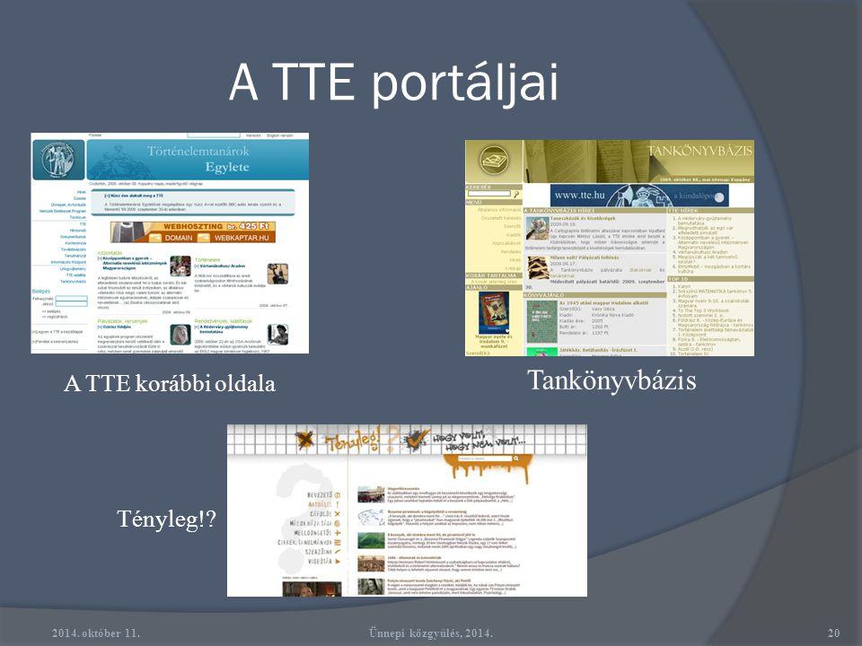 Kommunikáció  Körlevelek, hírlevelek  TTE Hírmondó (hagyományos és elektronikus változat)  Törifórum (internetes levelezőlista)  Iroda: Telefon, f