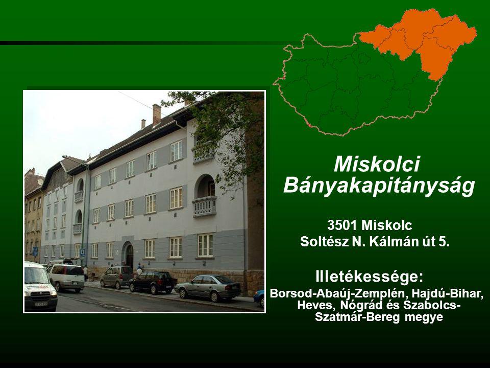 Szolnoki Bányakapitányság 5000 Szolnok Templom utca 5.