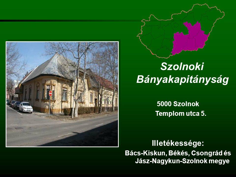 Pécsi Bányakapitányság 7623 Pécs József Attila u.5.
