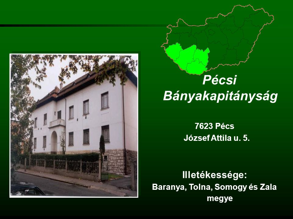 Veszprémi Bányakapitányság 8200 Veszprém Budapest út 2.