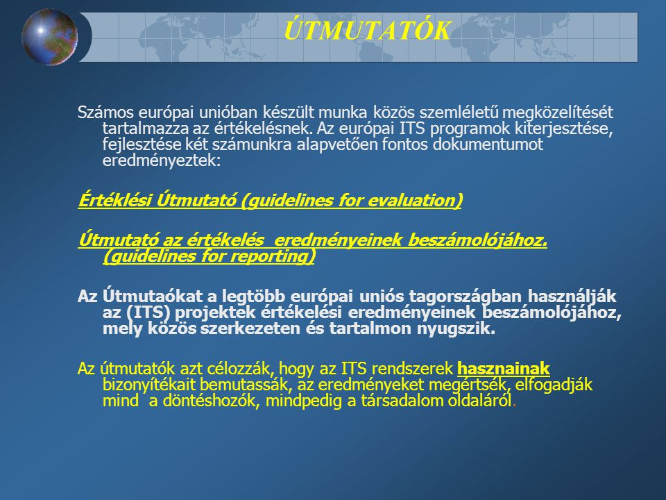 EURO-REGIONAL PROJECT EVALUATION TEMPO PROGRAMME EURO-REGIONAL PROJECT EVALUATION EURO-REGIONAL PROJECT EVALUATION - SUMMARY Version 3.0: April 2005 Project Co-Funded by the European Commission: DG TREN
