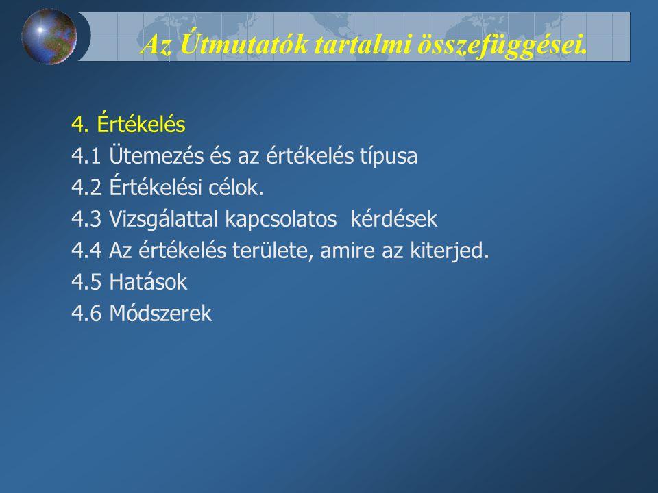 Az Útmutatók tartalmi összefüggései. 4.