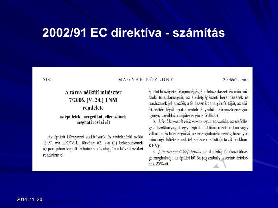 2014. 11. 20.2014. 11. 20.2014. 11. 20. 2002/91 EC direktíva - számítás