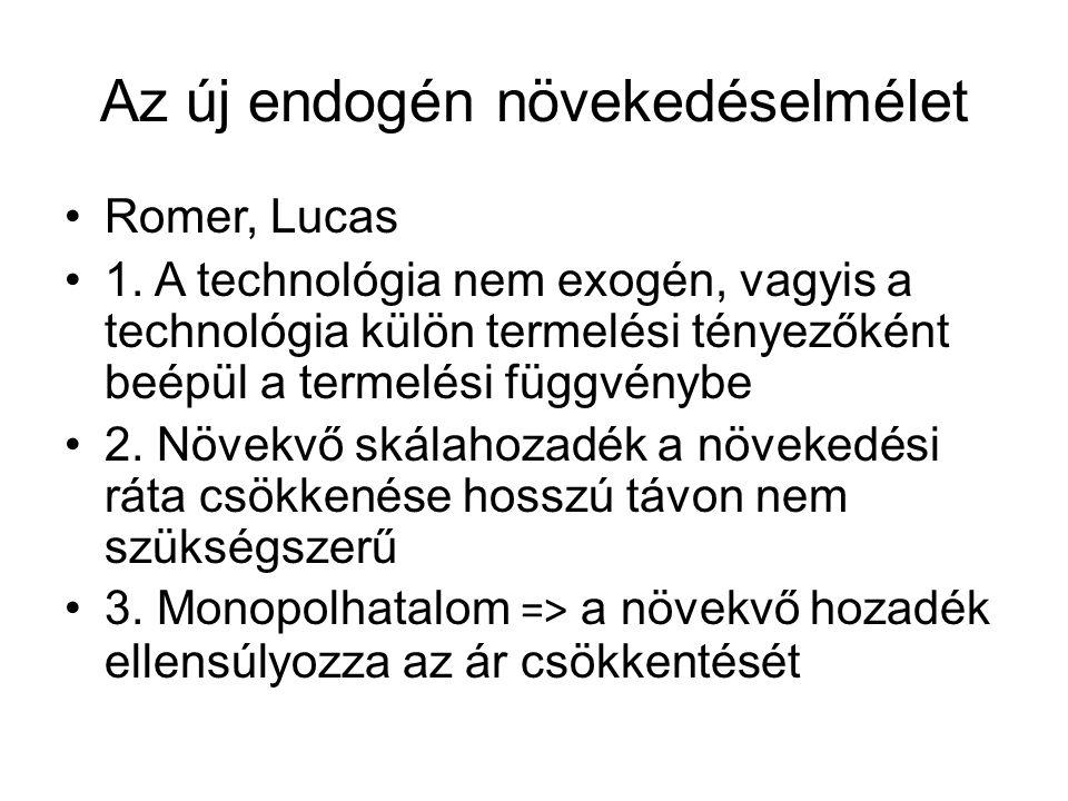 Az új endogén növekedéselmélet Romer, Lucas 1.
