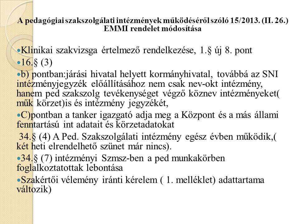 Egyes köznevelési tárgyú kormányrendeletek módosításáról szóló korm.