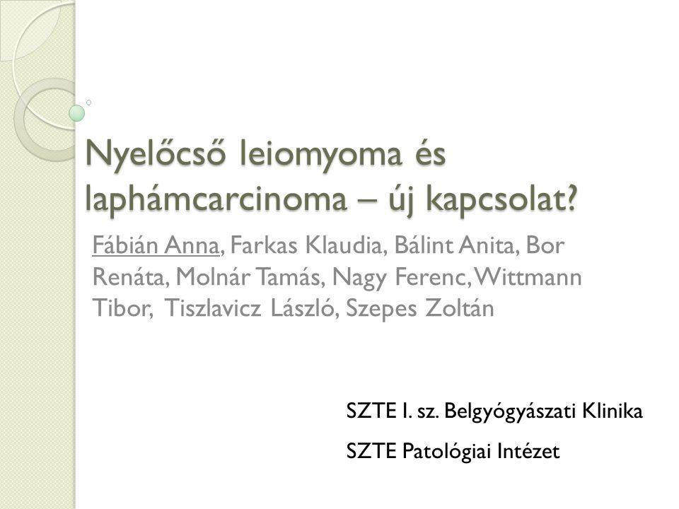 Nyelőcső leiomyoma és laphámcarcinoma – új kapcsolat.