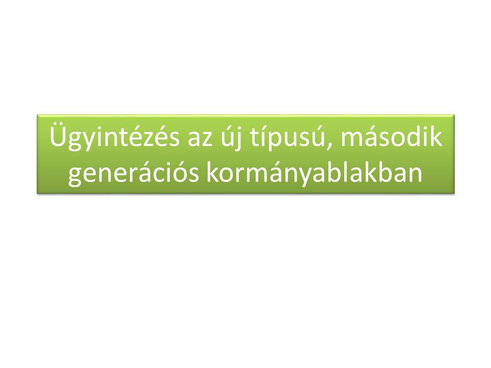 I.A kormányablakok kialakításáról II.Első generációs kormányablak III.Második generációs kormányablak IV.Nógrád megye V.