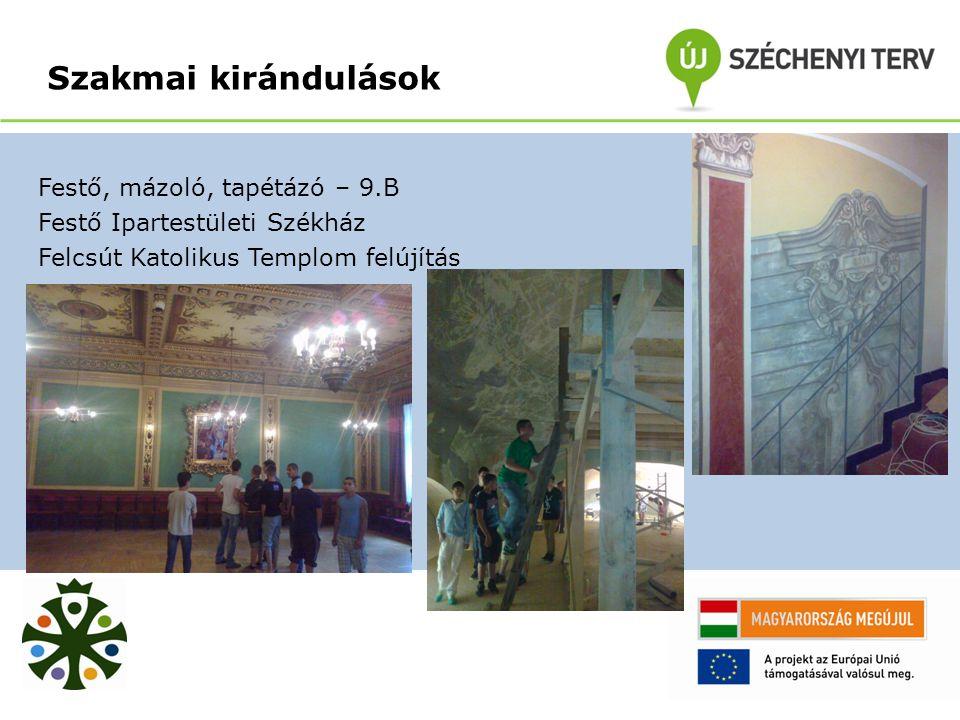 Festő, mázoló, tapétázó – 9.B Festő Ipartestületi Székház Felcsút Katolikus Templom felújítás