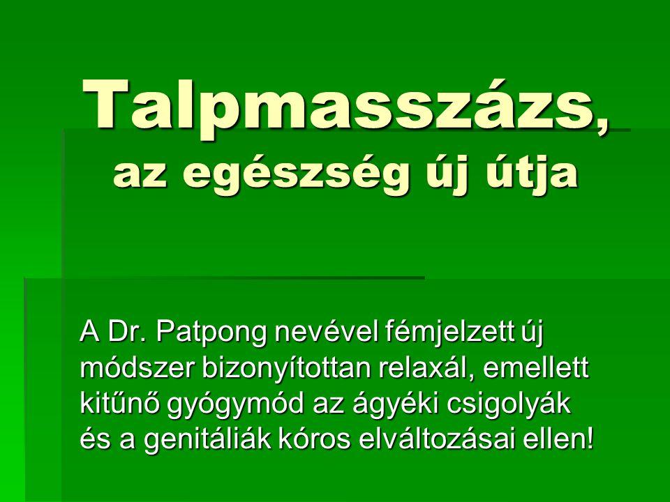 Talpmasszázs, az egészség új útja A Dr.