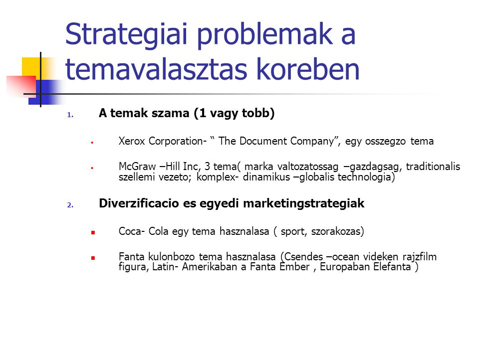 Strategiai problemak a temavalasztas koreben 1.