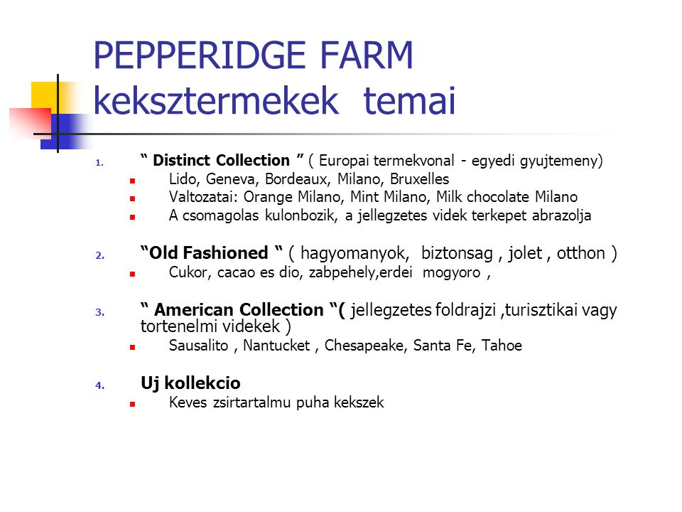 PEPPERIDGE FARM keksztermekek temai 1.