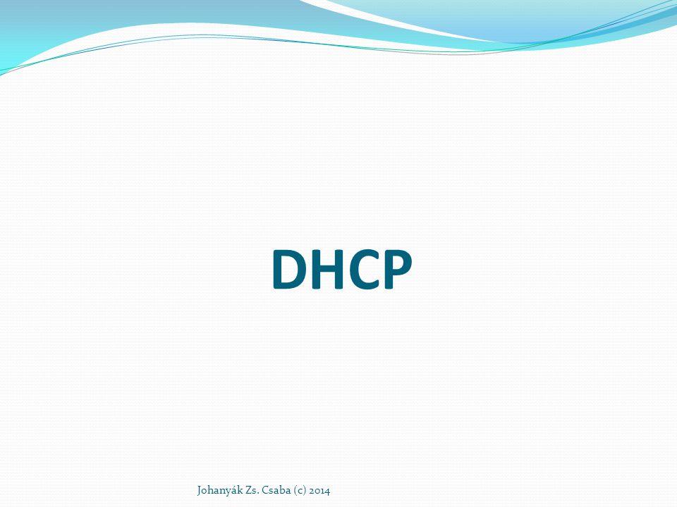 DHCP üzenetek Johanyák Zs.