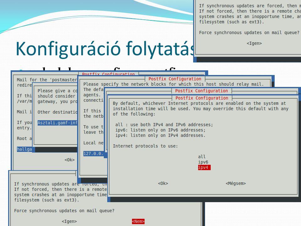 További beállítások Levelek tárolásásra szolgáló könyvtár megadása TLS-t alkalmazó SASL hitelesítési mechanizmus beállítása (SMTP-AUTH) – egy hitlesítésszolgáltató által kiadott vagy önaláírású tanúsítvány szükséges Lehetséges SASL megvalósítások: Dovecot SASL (postfix-dovecot csomag) és Cyrus SASL Johanyák Zs.