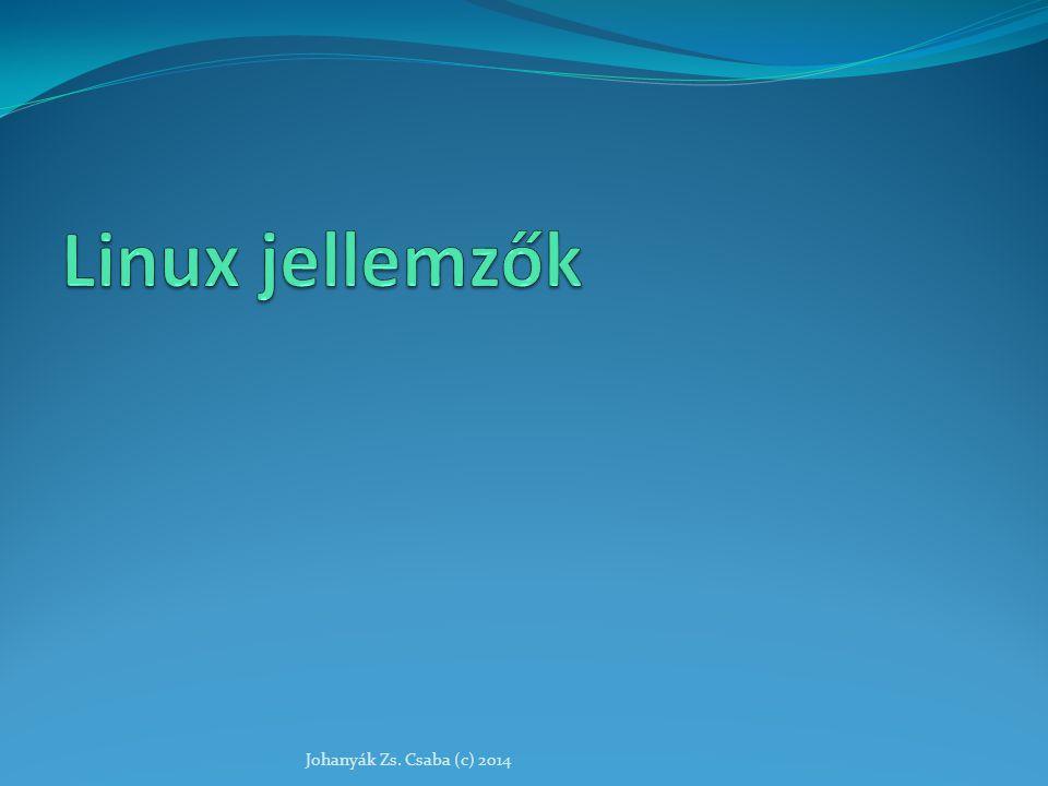 Jellemzők többfelhasználós több feladat párhuzamos végrehajtása általános időosztásos rendszer hierarchikus állományrendszer, felcsatolható kötetek állomány típusát nem a neve (kiterjesztése) alapján ismeri fel keresztkapcsolatok hatékony és kifinomult állományvédelmi rendszer több parancsértelmező Linux: a legteljesebb POSIX implementáció Johanyák Zs.