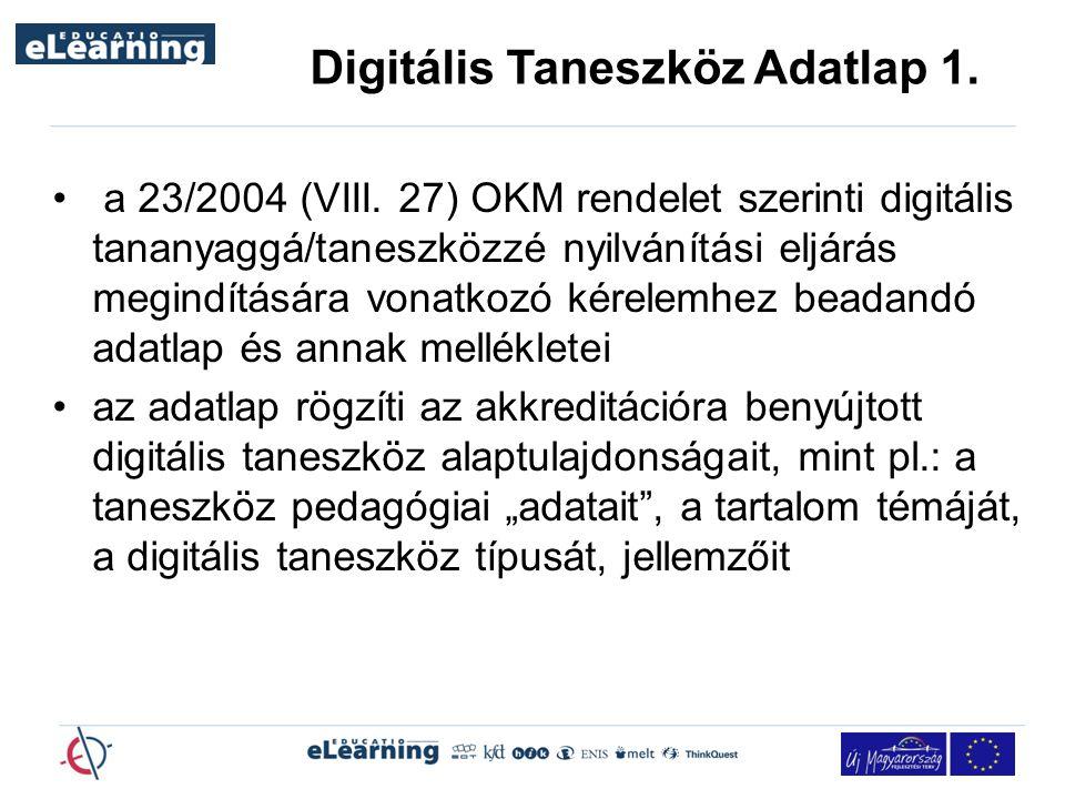 Digitális Taneszköz Adatlap 1.a 23/2004 (VIII.