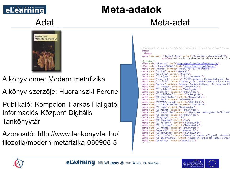 Meta-adatok Adat Meta-adat A könyv címe: Modern metafizika A könyv szerzője: Huoranszki Ferenc Publikáló: Kempelen Farkas Hallgatói Információs Központ Digitális Tankönyvtár Azonosító: http://www.tankonyvtar.hu/ filozofia/modern-metafizika-080905-3