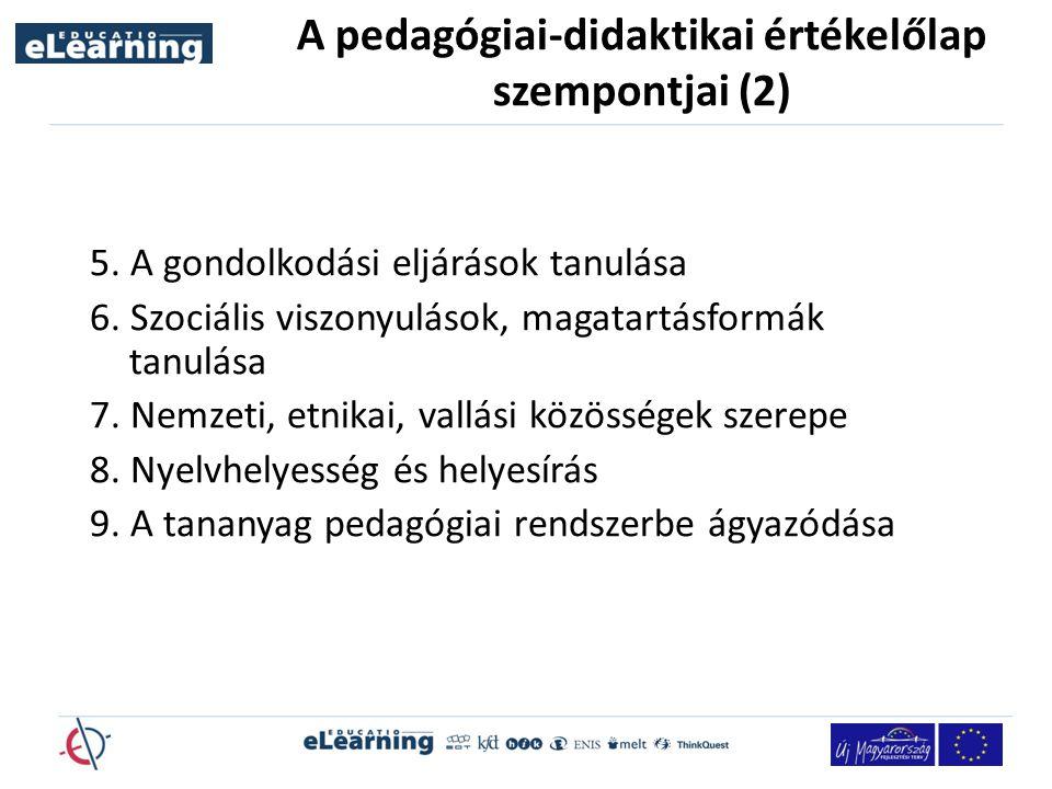 A pedagógiai-didaktikai értékelőlap szempontjai (2) 5.