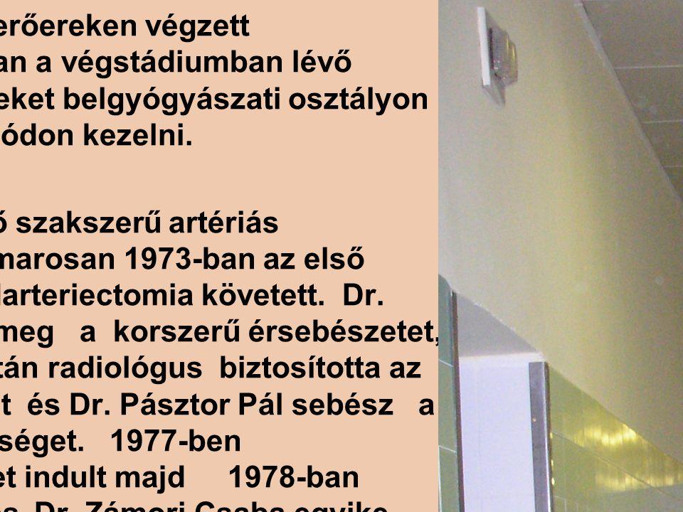 Osztályunk nyugdíjba vonult dolgozói Dr.Zámori Csaba oszt.
