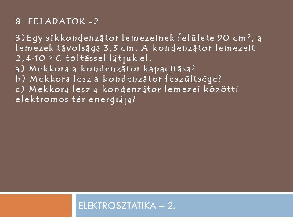ELEKTROSZTATIKA – 2.8.