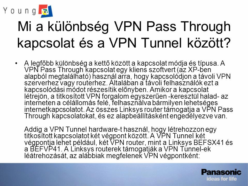 Mi a különbség VPN Pass Through kapcsolat és a VPN Tunnel között? A legfőbb különbség a kettő között a kapcsolat módja és típusa. A VPN Pass Through k