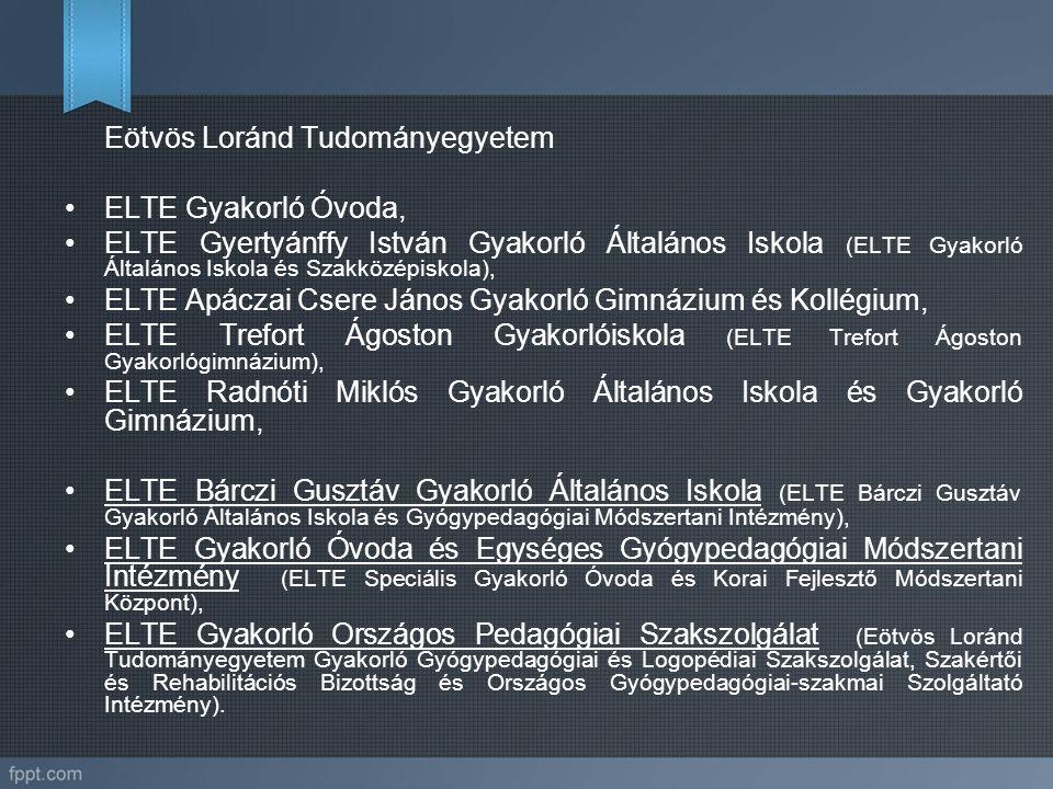 Eötvös Loránd Tudományegyetem ELTE Gyakorló Óvoda, ELTE Gyertyánffy István Gyakorló Általános Iskola (ELTE Gyakorló Általános Iskola és Szakközépiskol