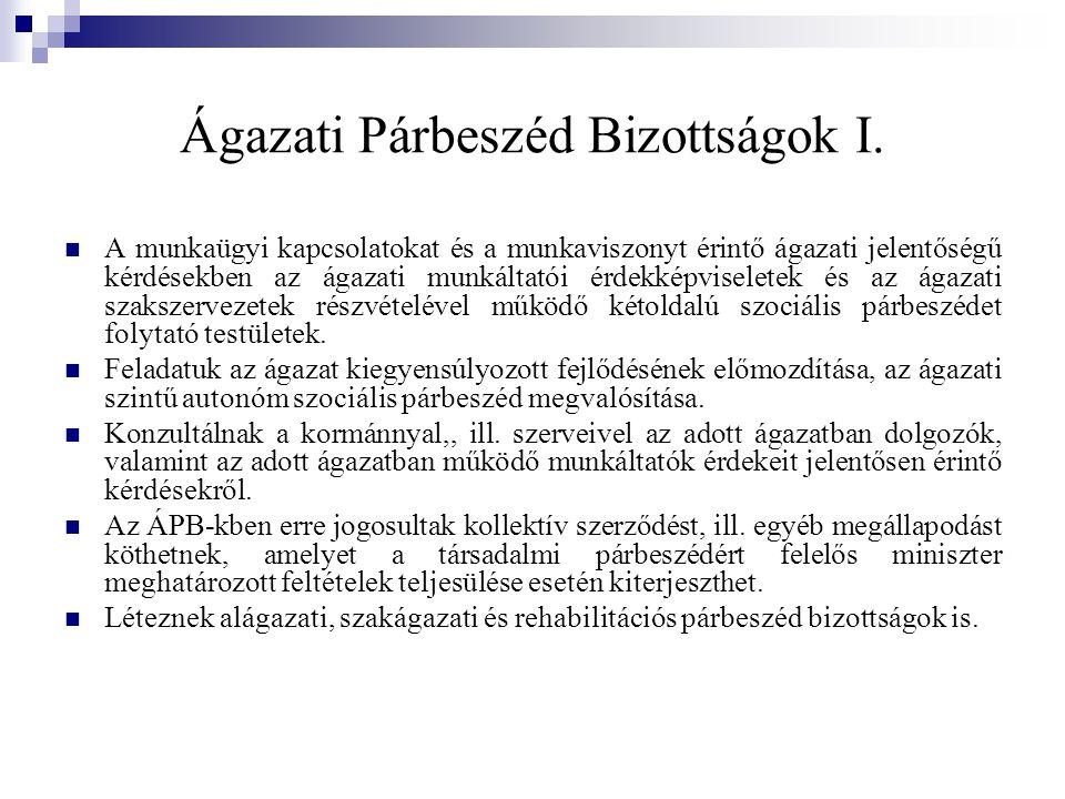 Ágazati Párbeszéd Bizottságok I.