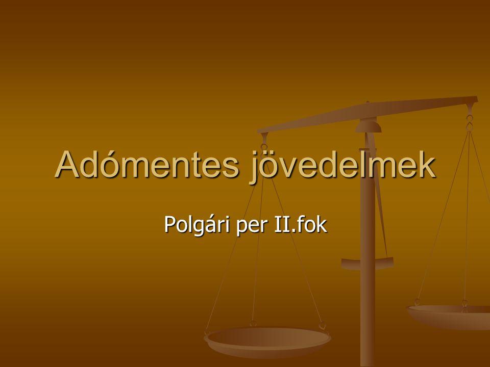 Adómentes jövedelmek Polgári per II.fok