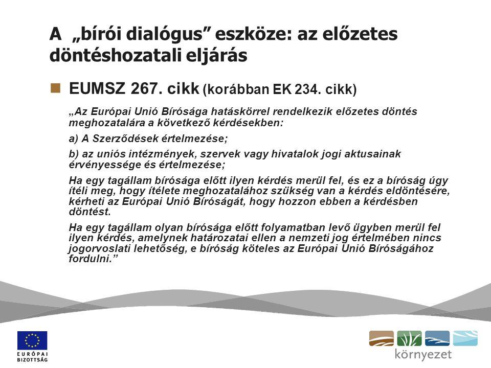 """A """"bírói dialógus eszköze: az előzetes döntéshozatali eljárás EUMSZ 267."""