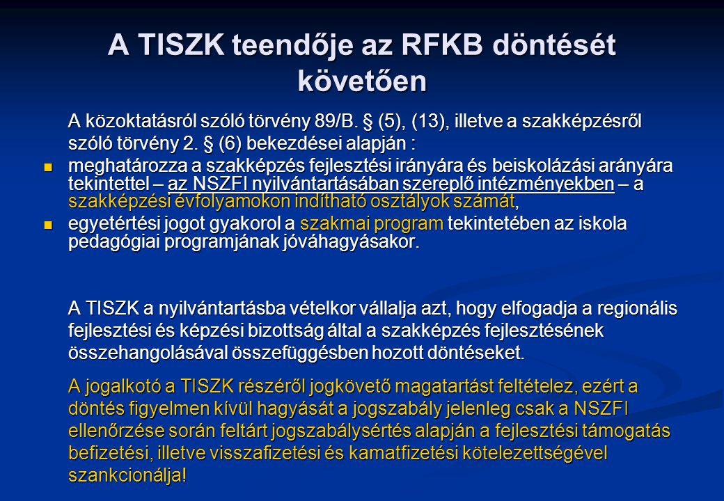 A TISZK teendője az RFKB döntését követően A közoktatásról szóló törvény 89/B.