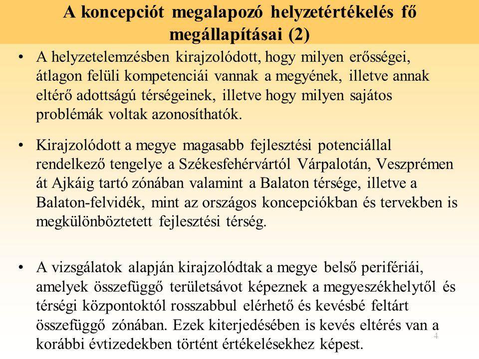 5 A koncepciót megalapozó helyzetértékelés fő megállapításai (3) Kirajzolódtak a megye külső perifériái is, amelyek a megye határ menti területein Komárom-Esztergom, Fejér, illetve Vas megye hasonlóan hátrányos adottságú térségeivel képeznek összefüggő zónát.