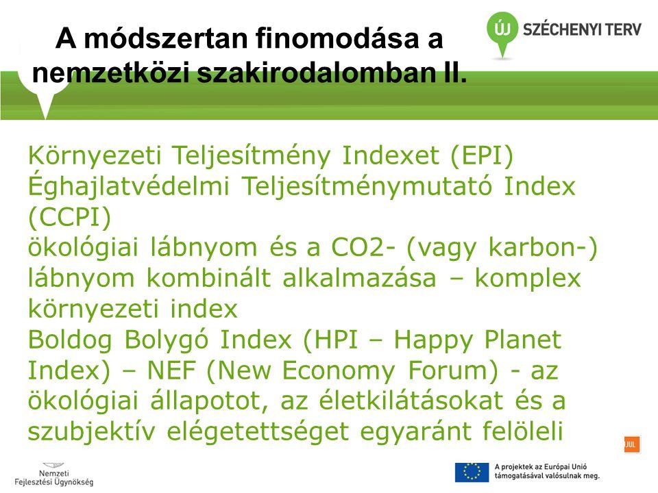 Környezeti Teljesítmény Indexet (EPI) Éghajlatvédelmi Teljesítménymutató Index (CCPI) ökológiai lábnyom és a CO2- (vagy karbon-) lábnyom kombinált alk